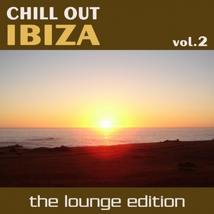 VARIOUS - Chill Out Ibiza Vol 2 (The Lounge Edition)