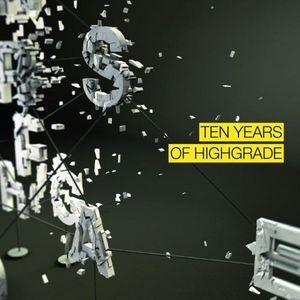 VARIOUS - 10 Years Of Highgrade