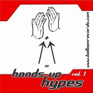 VARIOUS - Hands Up Hypes: Vol 1