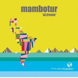 MAMBOTUR - Al Frente