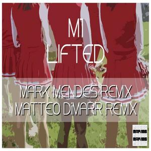 M1 - Lifted (remixes)
