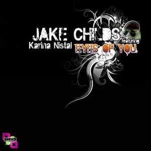 CHILDS, Jake feat KARINA NISTAL - Eyes Of You