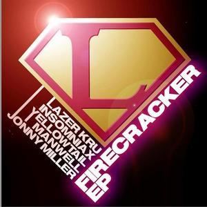 LAZER KRU MUSIC - Firecracker EP