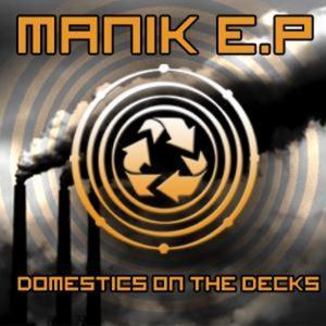 MANIK - Domestics On The Decks