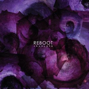 REBOOT - Shunyata