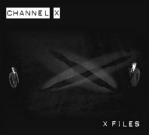 CHANNEL X - X Files