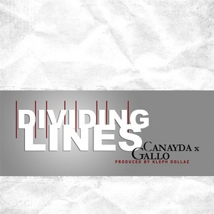 GALLO, Joey/CANAYDA - Dividing Lines