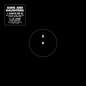 SONS & DAUGHTERS - Dance Me In