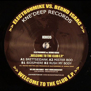 ELECTRONMIKE vs BERND ISAAC - Welcome To The Club EP