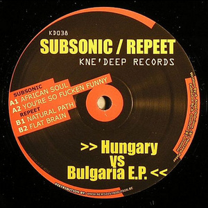 SUBSONIC/REPEET - Hungary Vs Bulgaria EP
