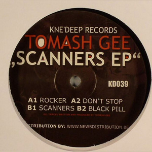 TOMASH GEE - Scanners EP