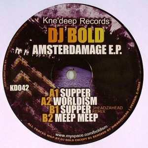 DJ BOLD - Amsterdamage EP