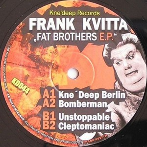 KVITTA, Frank - Fat Brothers EP