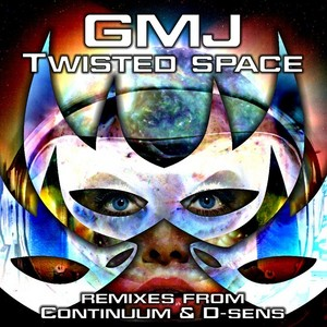 GMJ - Twisted Space EP