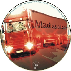 SOL & SAMPLE - Mad As A Lorry EP
