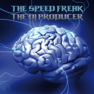 SPEED FREAK, The/THE DJ PRODUCER - Freakwaves (remixes)