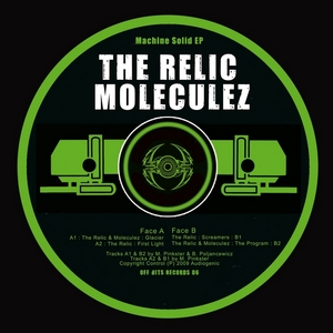 MOLECULEZ/THE RELIC - Machine Solid