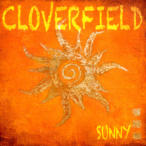 CLOVERFIELD - Sunny Special Edition