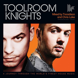 TOCADISCO/CHRIS LAKE/VARIOUS - Toolroom Knights Mixed By Tocadisco & Chris Lake (unmixed tracks)