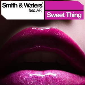 SMITH & WATERS feat ARI - Sweet Thing