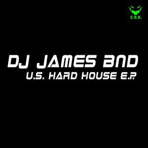 DJ JAMES BND - US Hardhouse EP