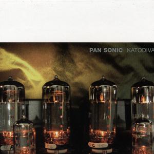 PAN SONIC - Katodivaihe/Cathodephase