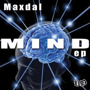 MAXDAL - Mind EP