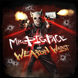 CROOKED I - Mr Pigface Weapon Waist