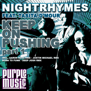 NIGHTRHYMES feat TASITA D MOUR - Keep On Pushing (Part 1)