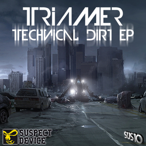 TRIAMER - Technical Dirt EP