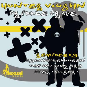 HUNTER VAUGHAN - Dribble Drape EP