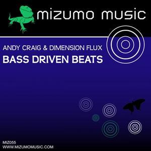 CRAIG, Andy/DIMENSION FLUX - Bass Driven Beats