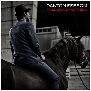 EEPROM, Danton - Thanks For Nothing
