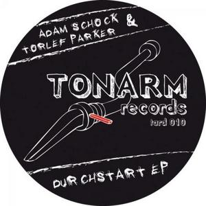 SCHOCK, Adam/TORLEF PARKER - Durchstart EP