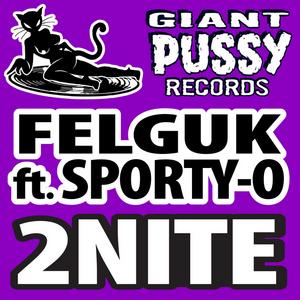 FELGUK feat SPORTY O - 2nite