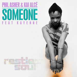 ASHER, Phil feat KAI ALCE - Someone