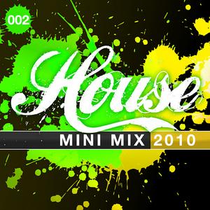 VARIOUS - House Mini Mix 002-2010