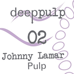 LAMAR, Johnny - Pulp