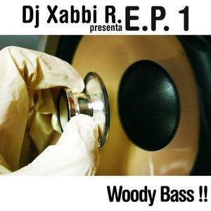 DJ XABBI R - Woody Bass