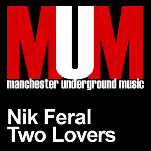 FERAL, Nik - Two Lovers