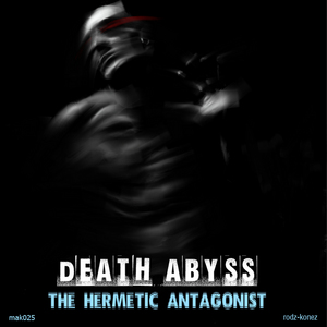 DEATH ABYSS - The Hermetic Antagonist