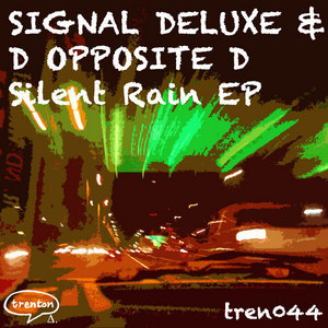 SIGNAL DELUXE/D OPPOSITE D - Silent Rain