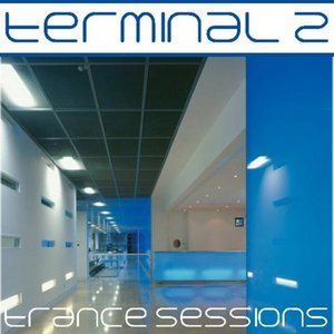 VARIOUS - Terminal 2 Trance Sessions