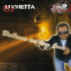 DJ LUCHETTA - Believe In My Love