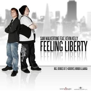 WALKERTONE, Sam feat KEVIN KELLY - Feeling Liberty