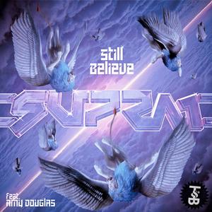 SUPRA1 - Still Believe EP