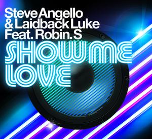 ANGELLO, Steve/LAIDBACK LUKE feat ROBIN S - Show Me Love