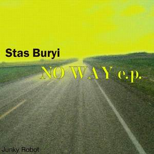 STAS BURYI - No Way EP