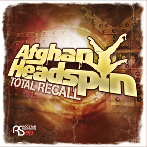 AFGHAN HEADSPIN - Total Recall EP