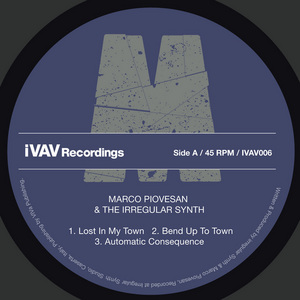 PIOVESAN, Marco/THE IRREGULAR SYNTH - Lost In My Town
